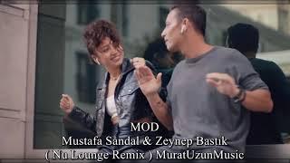 Mustafa Sandal ( мустафа сандал ) \u0026 Zeynep Bastık - Mod Remix  MuratUzunMusic Resimi