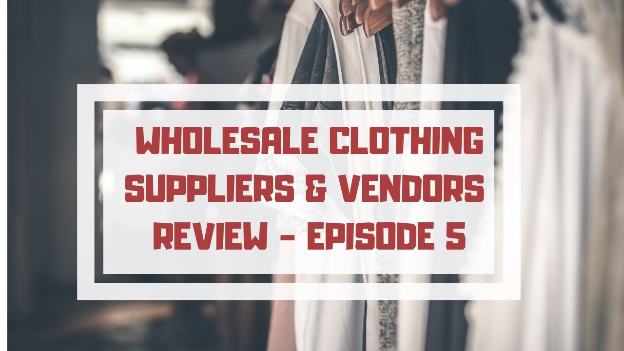 Wholesale Womens Clothing Vendors & Dropshipping Suppliers Review - Ep 5