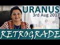 What happens when uranus goes retrograde today 3rd aug 2017 mp3