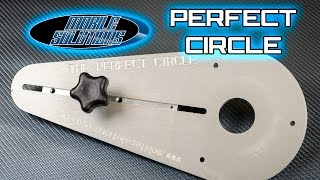 Perfect Circle - Cut Circles with your Router! - Mobile Solutions