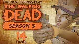 Video Two Best Friends Play The Walking Dead Season 3 (Part 14 FINAL) download MP3, 3GP, MP4, WEBM, AVI, FLV Agustus 2017
