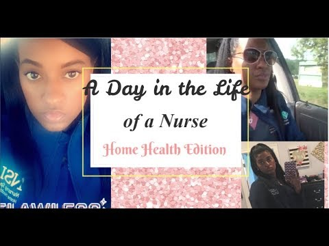 A Day in The Life of a Home Health Nurse | Nurse Vlog | Come To Work with Me