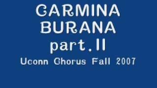 Uconn Chorus 2007 - CARMINA BURANA part.2