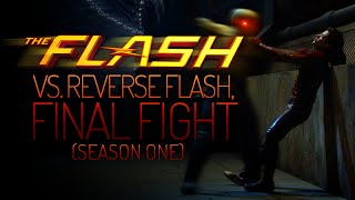 The Flash - vs. Reverse Flash, Final Fight (Season One)