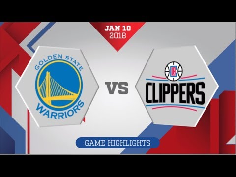Los Angeles Clippers vs Golden State Warriors: January 10, 2018