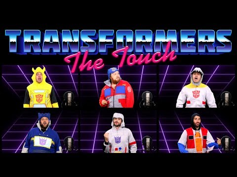 TRANSFORMERS: THE MOVIE ACAPELLA - THE TOUCH
