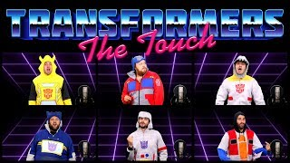 TRANSFORMERS: THE MOVIE ACAPELLA - THE TOUCH (Ft. Alex Faciane)