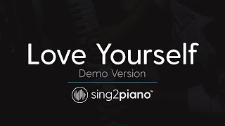 Love Yourself (Piano Karaoke Demo) Justin Bieber