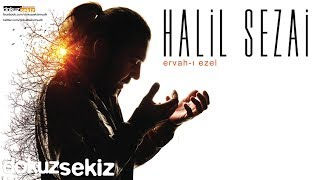 Halil Sezai - Ervah-ı Ezel (Full Albüm)