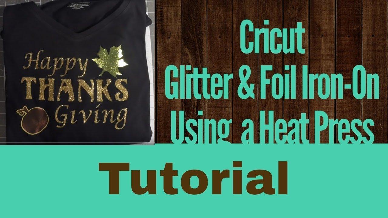 Cricut Iron-On Foil & Glitter Tutorial