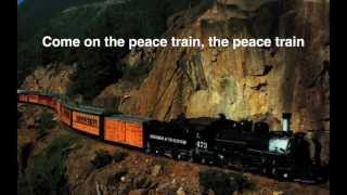 Cat Stevens - Peace Train (Peace Train lyrics on screen)