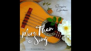 Dunsin Oyekan - More Than A Song - music Video