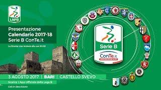 Serie B ConTe.it - Presentazione Calendario 2017/2018