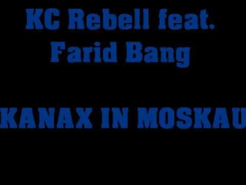 Kc Rebell ft. Farid Bang KANAX IN MOSKAU [ Lyrics ]