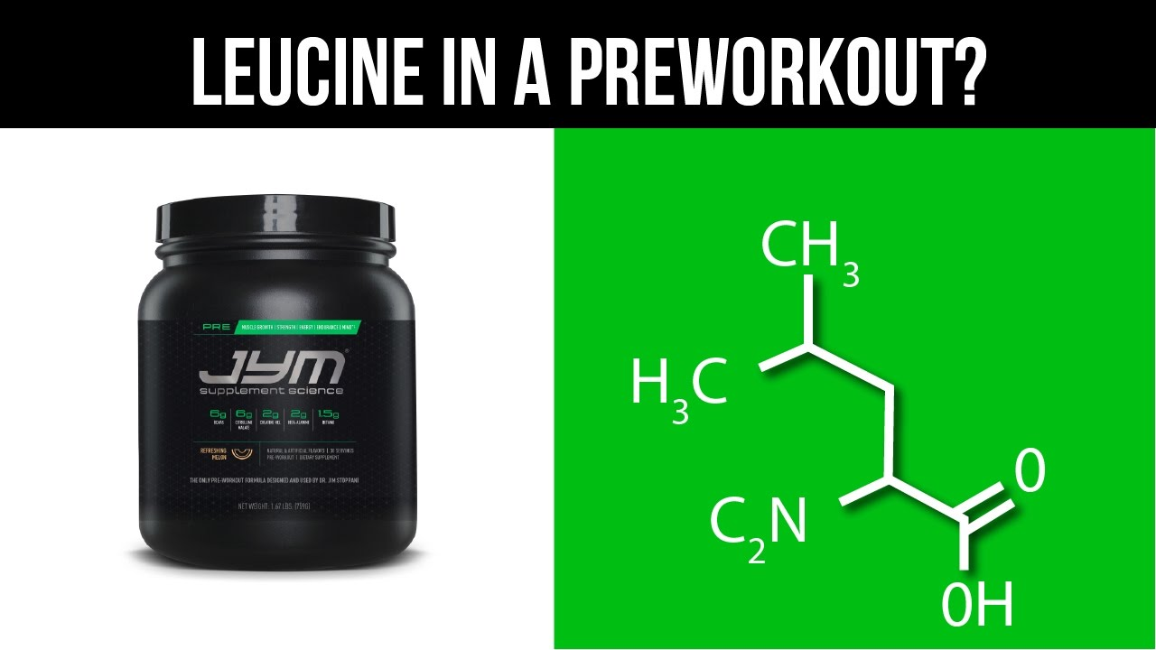 Leucine In A Pre Workout Youtube