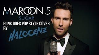 "Maroon 5 - Sugar (Punk Goes Pop Style Cover) ""Rock"" - Lyrics"