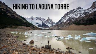 LAGUNA TORRES- Hiking in Los Glaciares National Park, El Chaltén, Argentina