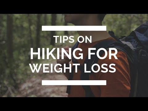 Tips on hiking for weight loss