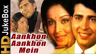 Aankhon Aankhon Mein 1972 | Full Video Songs Jukebox | Rakesh Roshan, Raakhee, Pran, Jayshree T