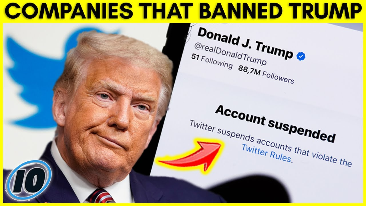 Top 10 Companies That Banned President Donald Trump For Life