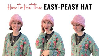 How To KNIT The EASY PEASY HAT   ONE HOUR Project!
