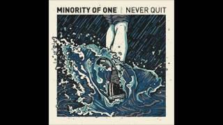 Minority Of One - Never Quit (Full album)