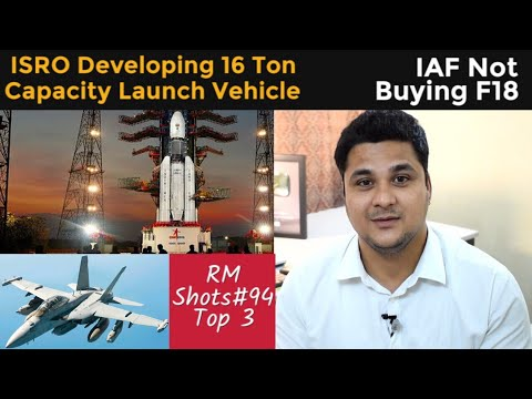 Top 3| IAF Not buying F18, DRDO AIP Trial,ISRO 16 Ton Launch Vehicle