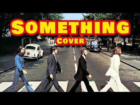 ♥♠ Something - The Beatles (Cover) ♦♣