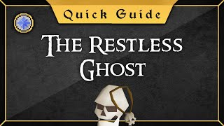 [Quick guide] The Restless Ghost Quest