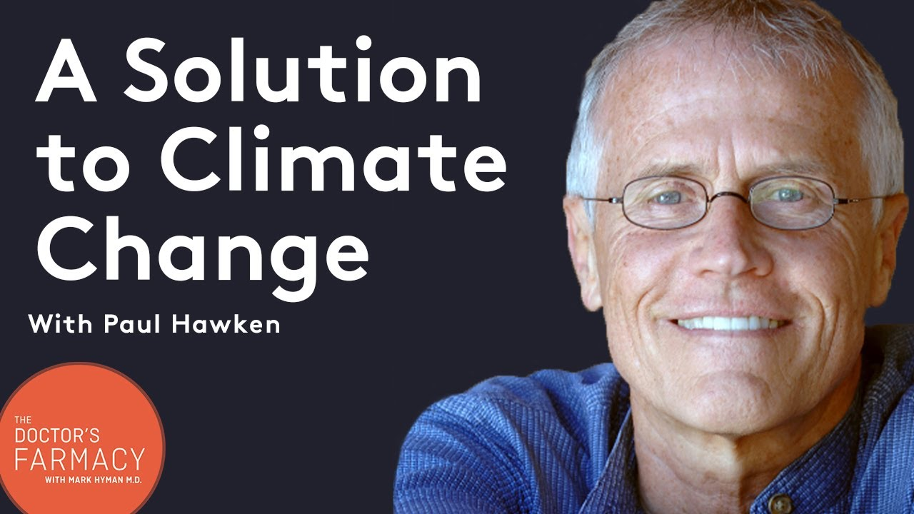 Is our food system a solution to climate change? with Paul Hawken
