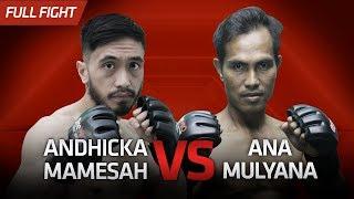 [HD] Andicka Mamesah vs Ana Mulyana || One Pride Pro Never Quit #26