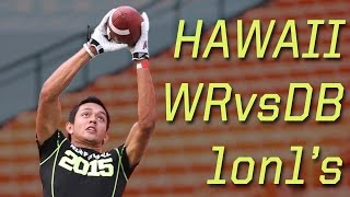 Hawaii WR vs DB 1 on 1