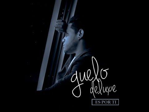 Sufriendo Por Ti - Guelo Deluxe