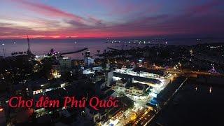 Chợ đêm Phú Quốc 2017 - Đi chơi chợ đêm Bạch Đằng buổi tối ở đảo Phú Quốc | ZaiTri