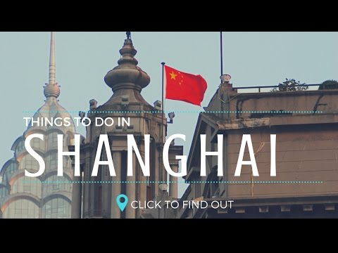 Touring Shanghai: Best Things to Do   GoPro Video   The China Guide