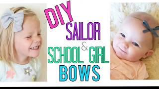 BABY HAIRBOW TUTORIAL  | DIY Sailor Bow Tutorial. | DIY School girl bow.| DIY Hair bows
