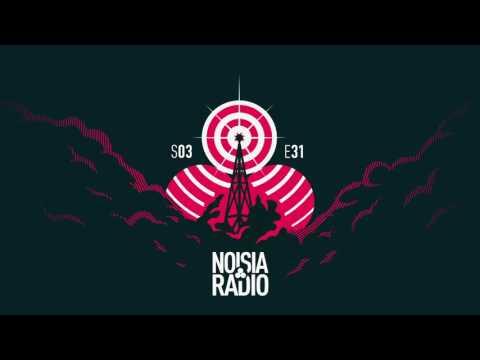 Noisia Radio S03E31
