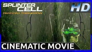 Splinter Cell: Pandora Tomorrow - Cinematic Movie (HD)