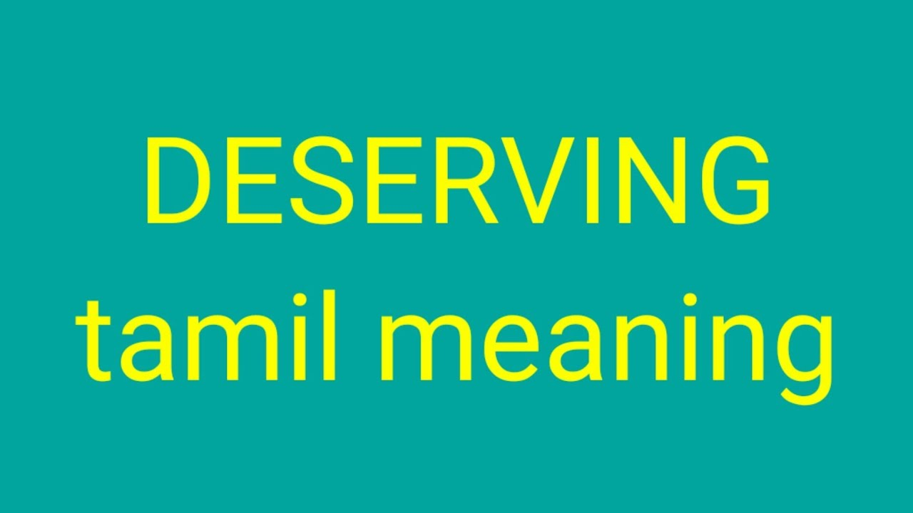 DESERVING tamil meaning / சசிகுமார்
