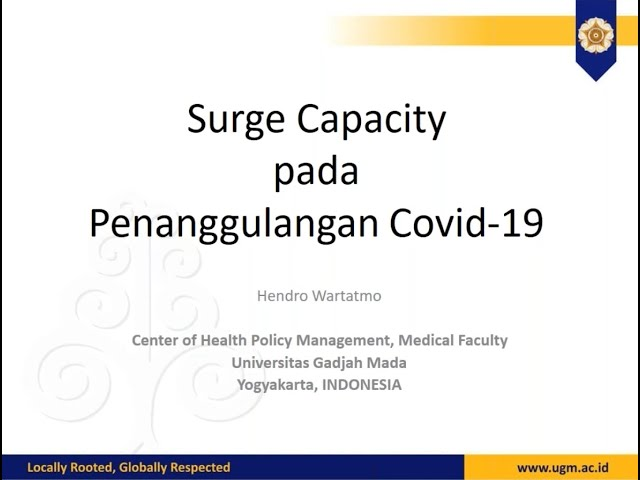Webinar Materi Surge Capacity Pada Penanggulangan COVID 19