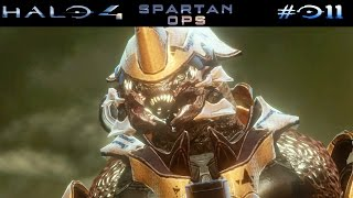 HALO 4: SPARTAN OPS | #011 - Catherine: The VIP | Let's Play Halo The Master Chief Collection