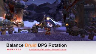 Balance Druid DPS Rotation WoD 6.1 & 6.2 - HOTBD