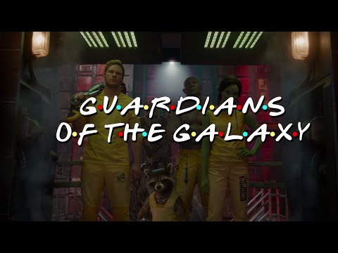 Friends Intro Guardians of the Galaxy Edition HD