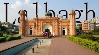 Lalbagh Fort - National Parliament House of Bangladesh (Friday Outing, Travel Video)