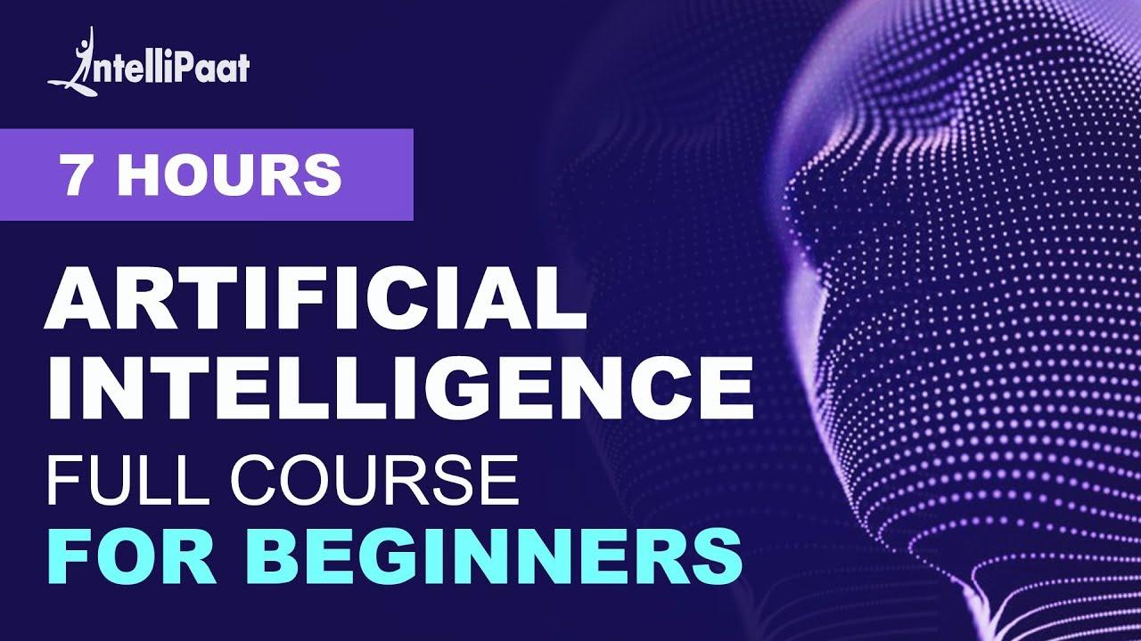 Artificial Intelligence Tutorial | AI Tutorial for Beginners | Intellipaat