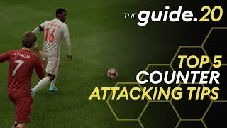 TOP 5 TIPS How to Counter Attack in FIFA 20! Punish mistakes & score with fast attacks!