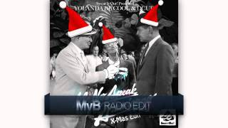 Yolanda Be Cool vrs. DCUP - We No Speak Americano (X-Mas Mix) [MvB Radio Edit]