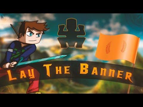 Lay The Banner #2 - Le Sans faute