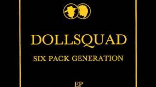 Dollsquad: Six pack generation.