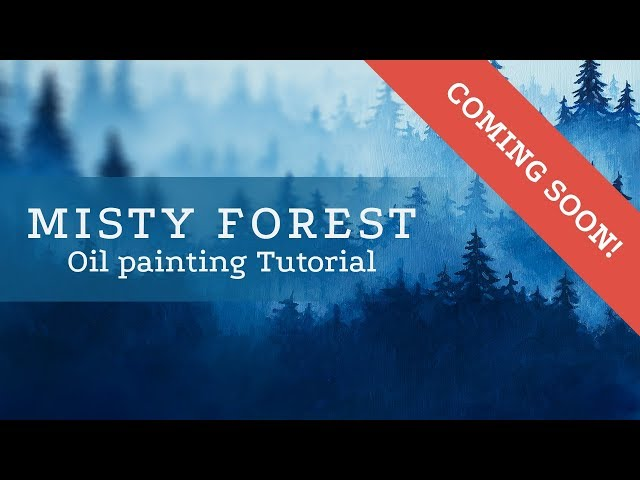 Coming Soon! Misty Forest Tutorial